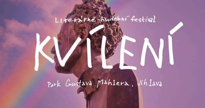 Literárně – hudební festival KVÍLENÍ…